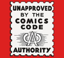 Unapproved by the Comics Code by Simon Breese