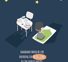Ramadhan should be like preparing for the big exam... by SpreadSaIam