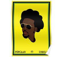 POPCAAN UNRULY  Poster