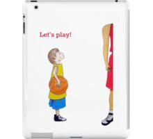 Let's play basketball! iPad Case/Skin