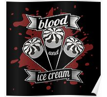 Blood & Ice Cream - Silver Variant Poster