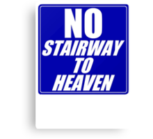 No Stairway to Heaven Canvas Print