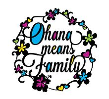 Ohana means Family by christymcnutt