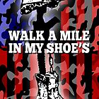 walk a mile in my shoes by DAngelo982