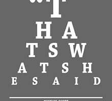 Michael Scott, Eye Chart by Alex Boatman