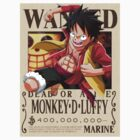 Monkey D. Luffy wanted. 400 mil New world by Dan C