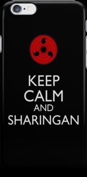 Keep Calm and Sharingan 2b by Dan C