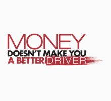 Money doesn't make you a better driver (3) by PlanDesigner