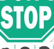 Don't Stop... Music Poster - Michael Jackson, Queen, Rihanna, Journey, Fleetwood Mac Sticker