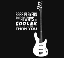 Bass Players Cooler Than You! Bass Full Body - Bass Guitarist - Bassist - White Color Kids Clothes