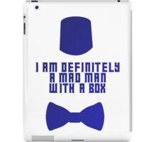 I am definitely a mad man with a box iPad Case/Skin