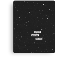I love you more than the stars Canvas Print