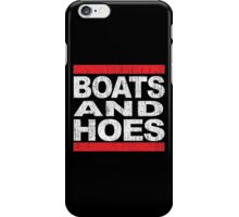 Boats and Hoes - Hip Hop Style iPhone Case/Skin