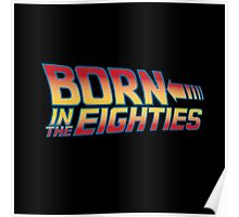 Born In The Eighties Poster
