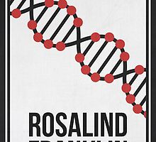 ROSALIND FRANKLIN - Women Scientist Posters by Hydrogene
