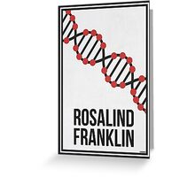ROSALIND FRANKLIN - Women in Science Collection Greeting Card