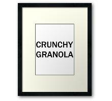 Crunchy Granola Framed Print