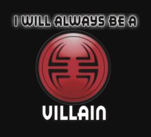 I will always be a VILLAIN by sbvert
