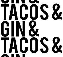 Gin and Tacos by Alan Craker