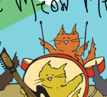 The Meow Meows - colourised version Sticker
