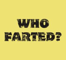 Who Farted? by Evan Wimperis