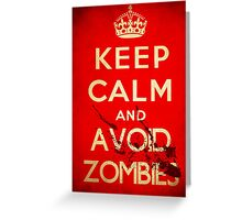Keep calm and avoid zombies (vintage) Greeting Card