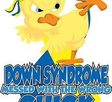 Down Syndrome Messed With The Wrong Chick by AngelGirl21030