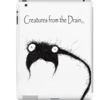 creatures from the drain raw austin 8 iPad Case/Skin