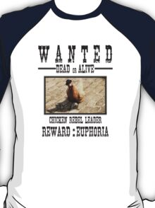 Wanted Chicken Leader T-Shirt