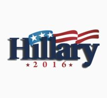 Hillary Clinton for President - 2016 by TruthtoFiction