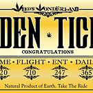 The Golden Ticket  by kushcoast