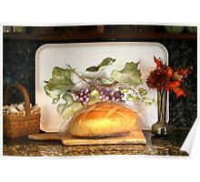 Harvest Time ~ Sour Dough Bread Poster
