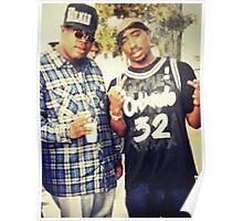 Tupac & E-40 Poster