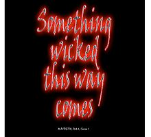 Something Wicked; Macbeth; Shakespeare Play, Witch by TOM HILL - Designer