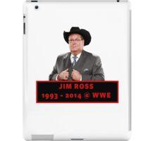 Jim Ross (1993 - 2014 WWE) iPad Case/Skin