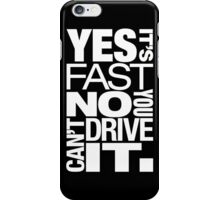 Yes it's fast No you can't drive it (5) iPhone Case/Skin