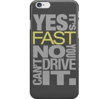 Yes it's fast No you can't drive it (7) iPhone Case/Skin