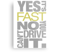 Yes it's fast No you can't drive it (7) Metal Print