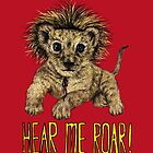 Hear me Roar! // lion by AnnaShell