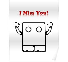 I Miss You (card) Poster