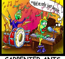 The Carpenter Ants  by Rick  London