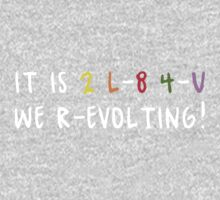 WE R-EVOLTING! Shirt Kids Clothes