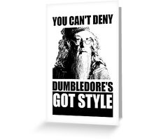 Dumbledore's got style Greeting Card