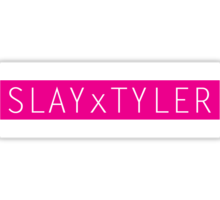 Slay x Tyler Sticker