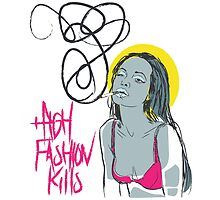 High Fashion Kills by grittyarts