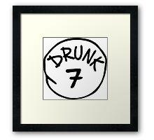 Drunk 7 Framed Print