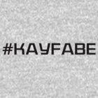 #Kayfabe by TruthtoFiction