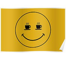 Smiley Coffee Poster