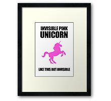 Invisible Pink Unicorn Framed Print