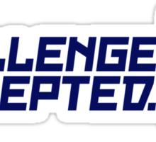 Challenge Accepted (4) Sticker